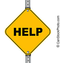 Yellow road sign of help - Illustration of yellow signpost...
