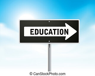 education on black road sign