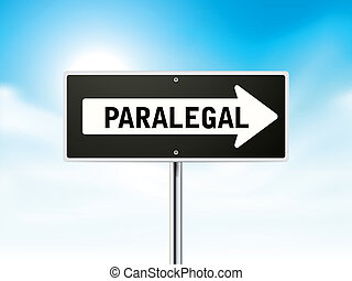 paralegal on black road sign isolated over sky