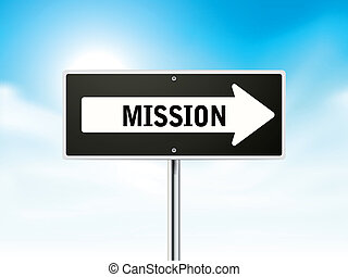 mission on black road sign isolated over sky