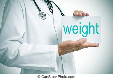 control your weight - a doctor showing a signboard with the...