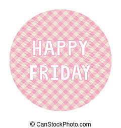 Happy Friday background4 - Happy Friday card for decoration