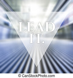 Lead It. Vision business quote.