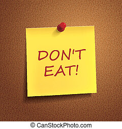 do not eat words on post-it over brown background