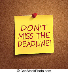do not miss the deadline words on post-it