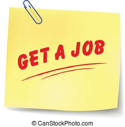 Vector get a job message - Vector illustration of get a job...