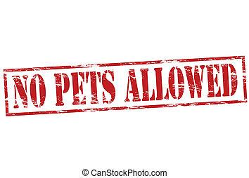 No pets allowed - Rubber stamp with text no pets allowed...