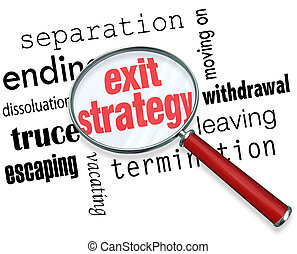 Exit Strategy Magnifying Glass Way Out Contract Partnership...