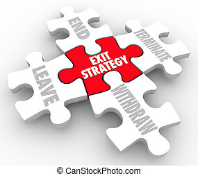 Exit Strategy Puzzle Pieces Words Way Out Plan Clause - Exit...
