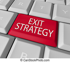 Exit Strategy Computer Keyboard Button Contract Clause