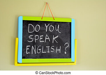 Do you speak english ? - Do you speak english? Handwritten...