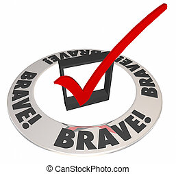 Brave Courageous Confident Check Mark Box Word Ring