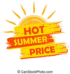 hot summer price with sun sign, yellow and orange drawn...