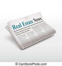 real estate news words on newspaper over white background