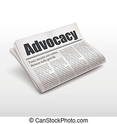 advocacy word on newspaper over white background
