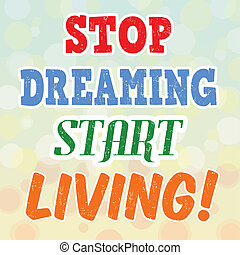 Stop dreaming start living retro poster - Stop dreaming...