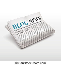 blog news words on newspaper over white background