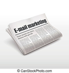e-mail marketing words on newspaper