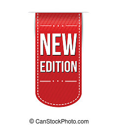 New edition banner design over a white background, vector...