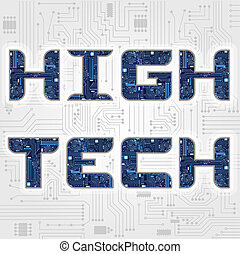 """High Tech"" phrase - Phrase ""high tech"" decorated with..."