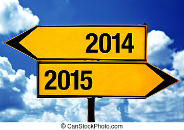 2014 or 2015, opposite signs - 2014 or 2015, opposite road...