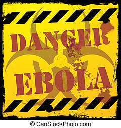 danger ebola - detailed illustration of a grunge ebola...