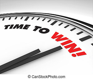 Time to Win - Clock - White clock with words Time to Win on...