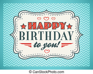 Happy birthday card. Typography letters font type. Editable...