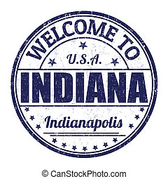 Welcome to Indiana stamp - Welcome to Indiana grunge rubber...