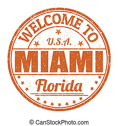 Welcome to Miami stamp - Welcome to Miami grunge rubber...