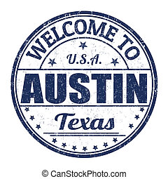 Welcome to Austin stamp - Welcome to Austin grunge rubber...