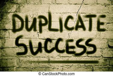 duplicado, éxito, concepto