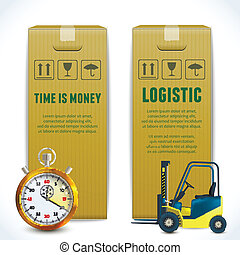 Logistic vertical banners - Logistic time is money shipping...