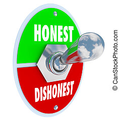 Honest Vs Dishonest Switch Turn On Sincerity Trust Truth -...