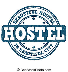 Hostel stamp - Hostel grunge rubber stamp on white...