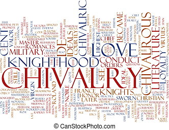 Chivalry word cloud - Word cloud concept illustration of...