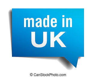 made in uk blue 3d realistic speech bubble isolated on white...