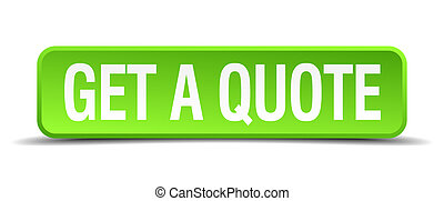 get a quote green 3d realistic square isolated button