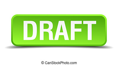Draft green 3d realistic square isolated button