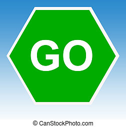 Green go sign - Hexagonal green go sign with blue sky...