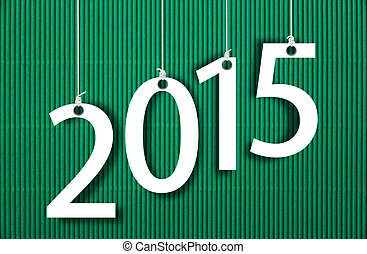Happy New year 2015, white numbers hunging by rope on...