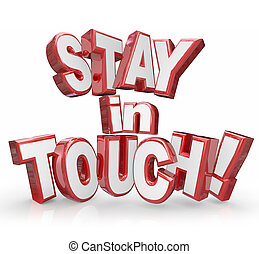 Stay in Touch 3d Red Letters Keep Communicating Updates -...