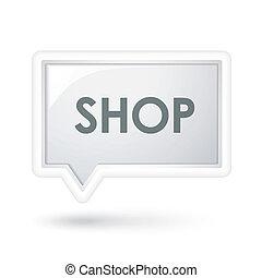 shop word on a speech bubble