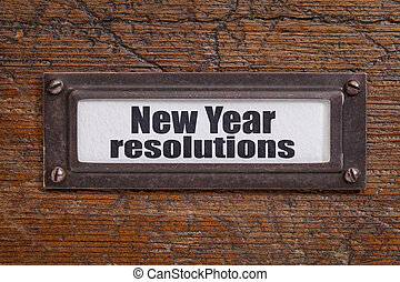 New Year resolutions - file cabinet label, bronze holder...