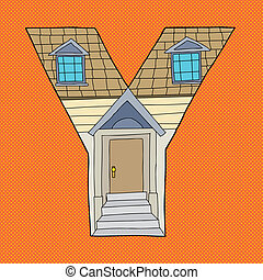 Letter Y House