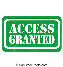 Access Granted-stamp - Grunge rubber stamp with text Access...
