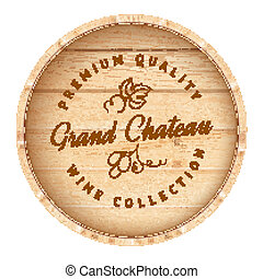 Wooden barrel with vine label. - Wooden barrel with vine...