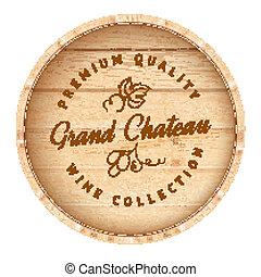 Wooden barrel with vine label. - Wooden barrel with vine...
