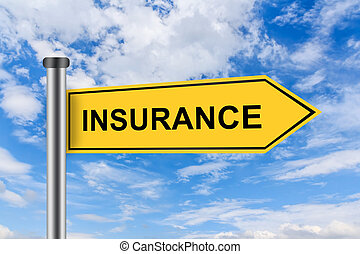 yellow road sign with insurance words