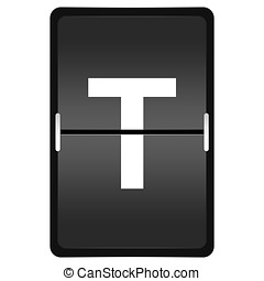 flipboard letter T from a series of Airport timetable -...